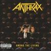 Among the Living - Anthrax