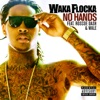 No Hands - Waka Flocka Flame