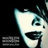 Marilyn Manson - Slo/Mo/Tion