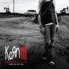 Oildale (Leave Me Alone) - Korn