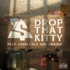 Drop That Kitty - Ty Dolla $ign