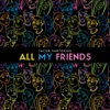 All My Friends - Jacob Sartorius