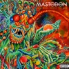 The Motherload - Mastodon