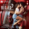 Phir Mohabbat - Murder 2