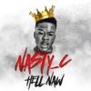 Hell Naw - Nasty C