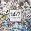 All We Know - The Chainsmokers