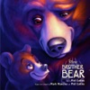 On My Way - Brother Bear