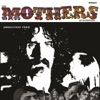 Brown Shoes Don't Make It - The Mothers of Invention