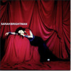 The Last Words You Said - Sarah Brightman