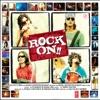 Socha Hai - Rock ON