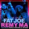 All the Way Up - Fat Joe & Remy Ma