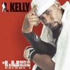 The World's Greatest - R Kelly