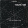 Under Cover of Darkness - The Strokes