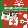 The Twelve Pains of Christmas - Bob Rivers & Twisted Radio Cover Art
