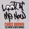 Look at Me Now - Chris Brown