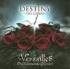 Destiny - The Lovers - Versailles