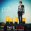 This City - Patrick Stump