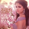 Round & Round - Selena Gomez