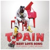 Best Love Song - T Pain