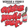 Chicken Noodle Soup - Webstar & Young B