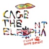 Shake Me Down - Cage the Elephant