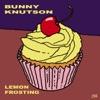 Lemon Frosting - Bunny Knutson