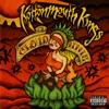 It Ain't Easy - Kottonmouth Kings