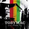 Burn for You - TobyMac