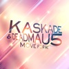 Move for Me - Kaskade & Deadmau5