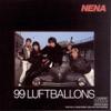 99 Luftballoons - Nena