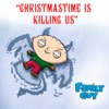 Christmastime Is Killing Us