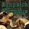 I'm Shipping Up to Boston - Dropkick Murphys