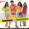 Khuda Jaane - Bachna Ae Haseeno