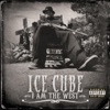I Rep That West - Ice Cube