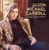 Livin' Our Love Song - Jason Michael Carroll