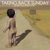 New American Classic - Taking Back Sunday