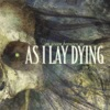 Nothing Left - As I Lay Dying