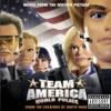 America, F*** Yeah! - Team America