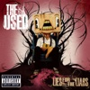 The Bird and the Worm - The Used