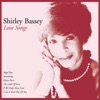 Softly, As I Leave You - Shirley Bassey