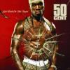 In Da Club - 50 Cent