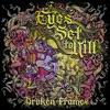 Broken Frames - Eyes Set to Kill
