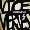 Dark Horses - Switchfoot