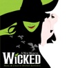 The Wizard and I - Wicked
