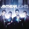 Outta My Mind - Anthem Lights