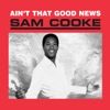 A Change Is Gonna Come - Sam Cooke
