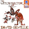 Witch Doctor - David Seville