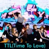TTL (Time to Love)