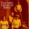Signs - Five Man Electrical Band