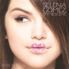 I Don't Miss You at All - Selena Gomez